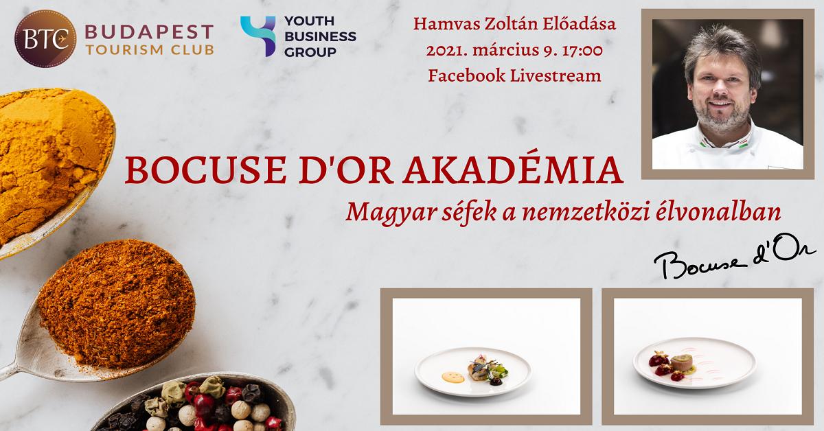 Magyar séfek a nemzetközi élvonalban: a Budapest Tourism Club beszélgetésea Magyar Bocuse d'Or Akadémia elnökével